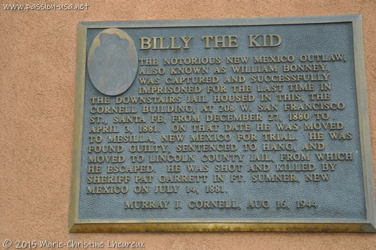 Billy the Kid was jailed in Santa Fe